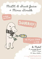 Flyer MiLK & Fruit Juice + Mina Tindle by cococerice - 29 juin - Motel