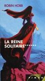 L'assassin Royal 6 - La Reine Solitaire (livre)